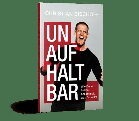Christian Bischoff Unaufhaltbar - kostenloses Buch