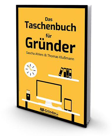 Buch von Sascha Ahlers Das Taschenbuch für Gründer