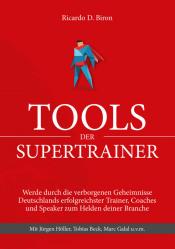 Ricardo D. Biron Tools der Supertrainer - kostenloses Buch