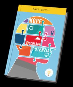 Buch von Dave Brych Kopf schlägt Potenzial