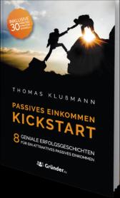 Thomas Klußmann Kickstart-Passives Einkommen und finanzielle Freiheit kostenloses Buch -