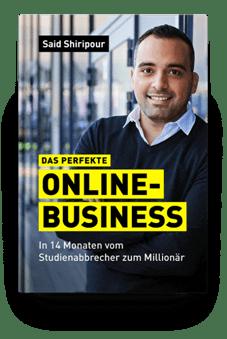 finanzielle Freiheit - kostenloses Buch Das perfekte Online-Business - Said Shiripour