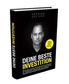 finanzielle Freiheit - kostenloses Buch Deine beste Investition - Patrick Greiner
