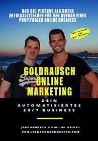finanzielle Freiheit - kostenloses Buch Goldrausch Online Marketing Jens Neubeck