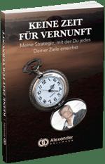 kostenloses Buch Keine Zeit für Vernunft - Alexander Bollmann