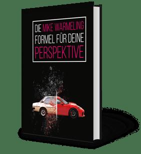 kostenloses buch Die Mike Warmeling Formel für deine Perspektive